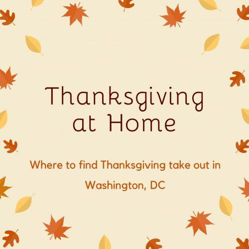 Thanksgiving Take Out Washington DC